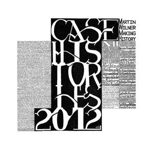 "The Drawing Center releases ""Martin Wilner: Case Histories 2012"" portfolio"